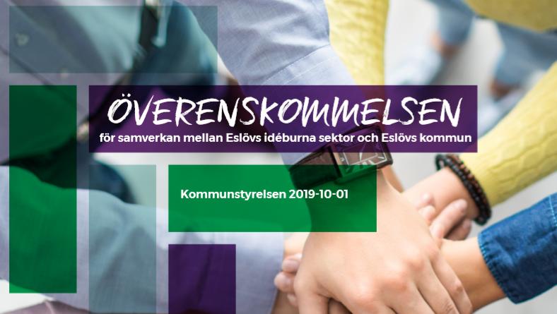 Bild på Överenskommelsens förstasida; personer som håller varandra i händerna och texten Överenskommelsen - för samverkan mellan Eslövs idéburna sektor och Eslövs kommun - Kommunstyrelsen 2019-10-01